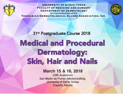 UST 31st Postgraduate Course 2018  Medical and Procedural Dermatology: Skin, Hair and Nails